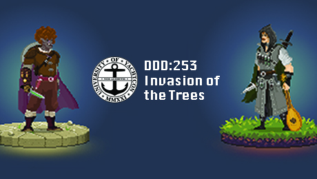 Character art or for a half-orc cleric and a human bard frame the logo for YachtCon 2021 with the title DDD: 253 Invasion of the Trees.
