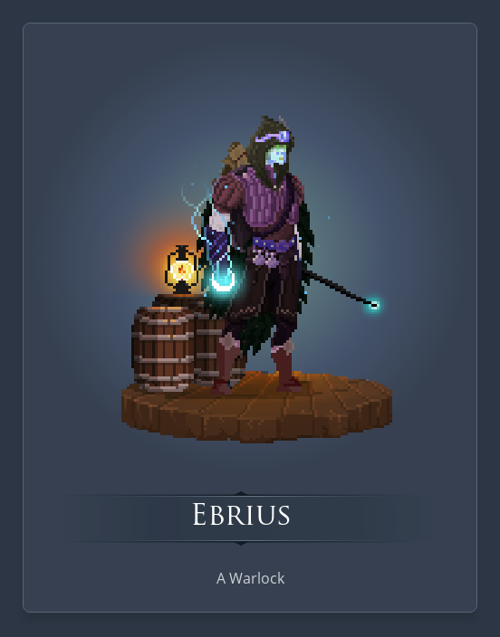 Ebrius is a tiefling warlock torn between his birth and his heart.